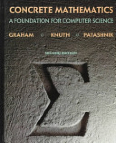 Concrete Mathematics, A Foundation for Computer Science