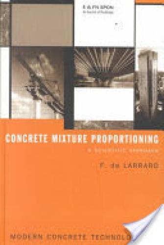 Concrete Mixture Proportioning, A Scientific Approach